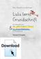 Lulu lernt Grundschrift – Schreibseiten zur Standard-Ausgabe in Grundschrift