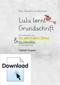Lulu lernt Grundschrift – Schreibseiten zur Fibelheft-Ausgabe in Grundschrift