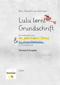 Lulu lernt Grundschrift - STRONGStandard/STRONG-Ausgabe